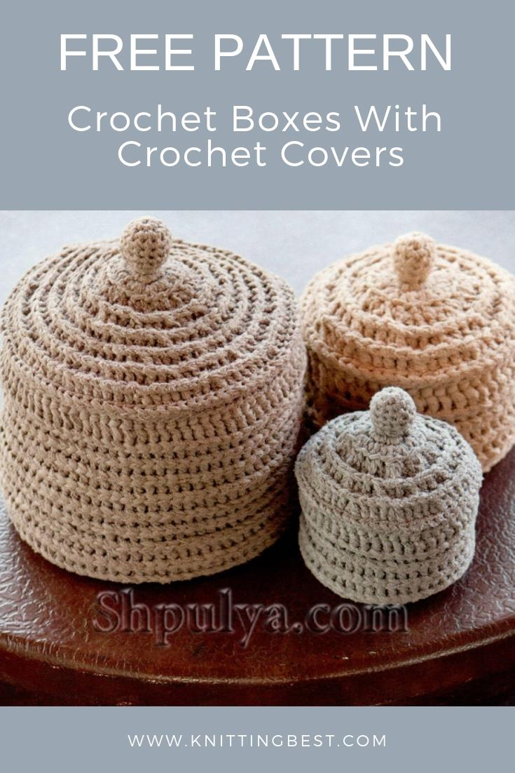 Free Pattern Crochet Boxes With Crochet Covers