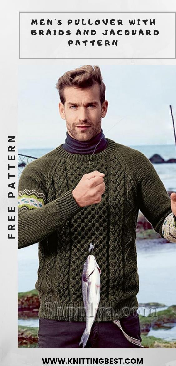 FREE PATTERN MEN'S PULLOVER WITH BRAIDS AND JACQUARD PATTERN