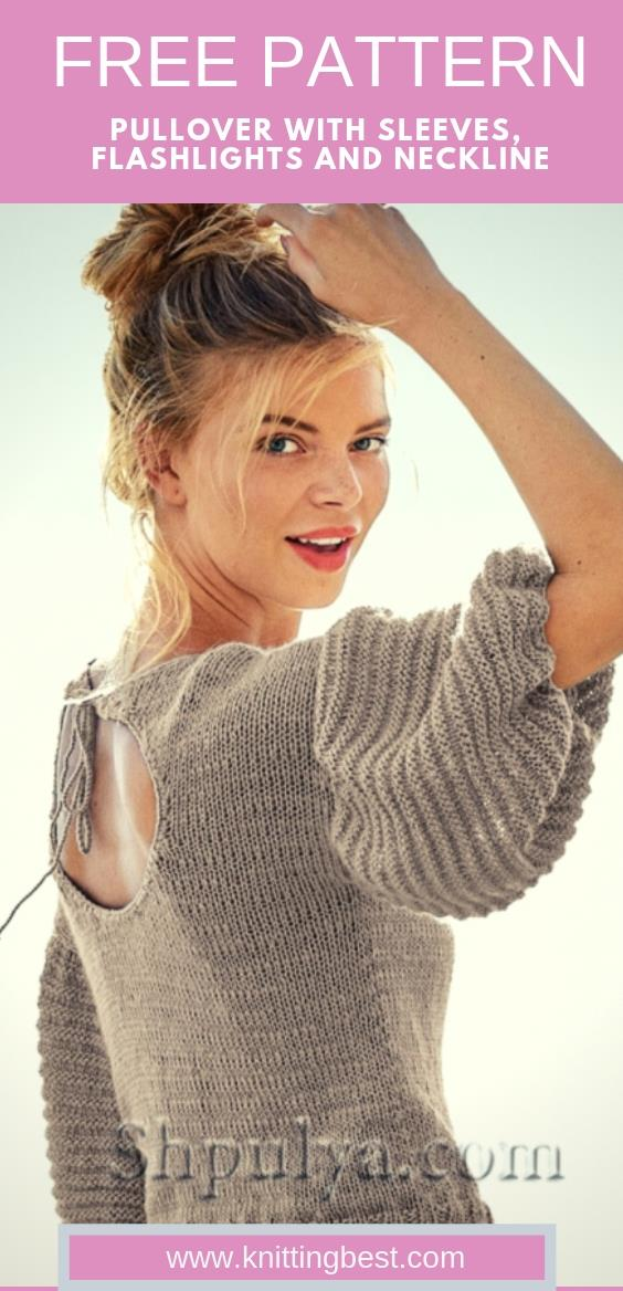 FREE PATTERN PULLOVER WITH SLEEVES, FLASHLIGHTS AND NECKLINE