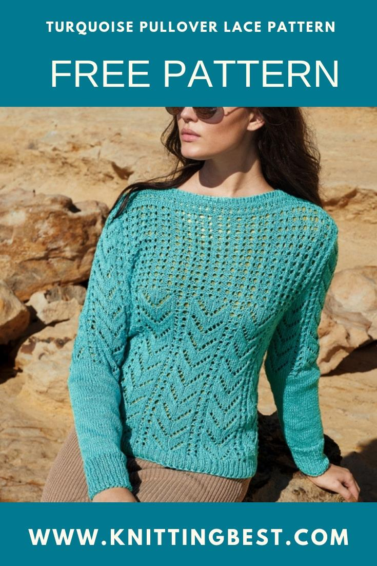 FREE PATTERN TURQUOİSE PULLOVER LACE PATTERN