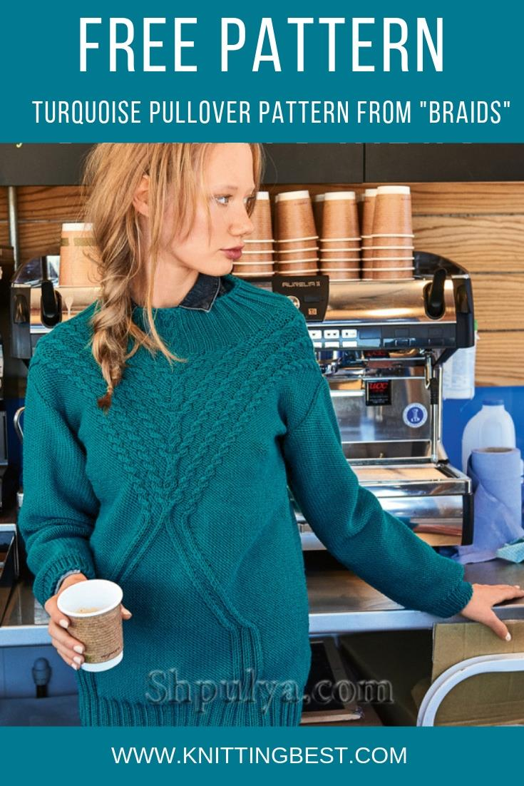 "Free Pattern Turquoise Pullover Pattern From ""Braids"""