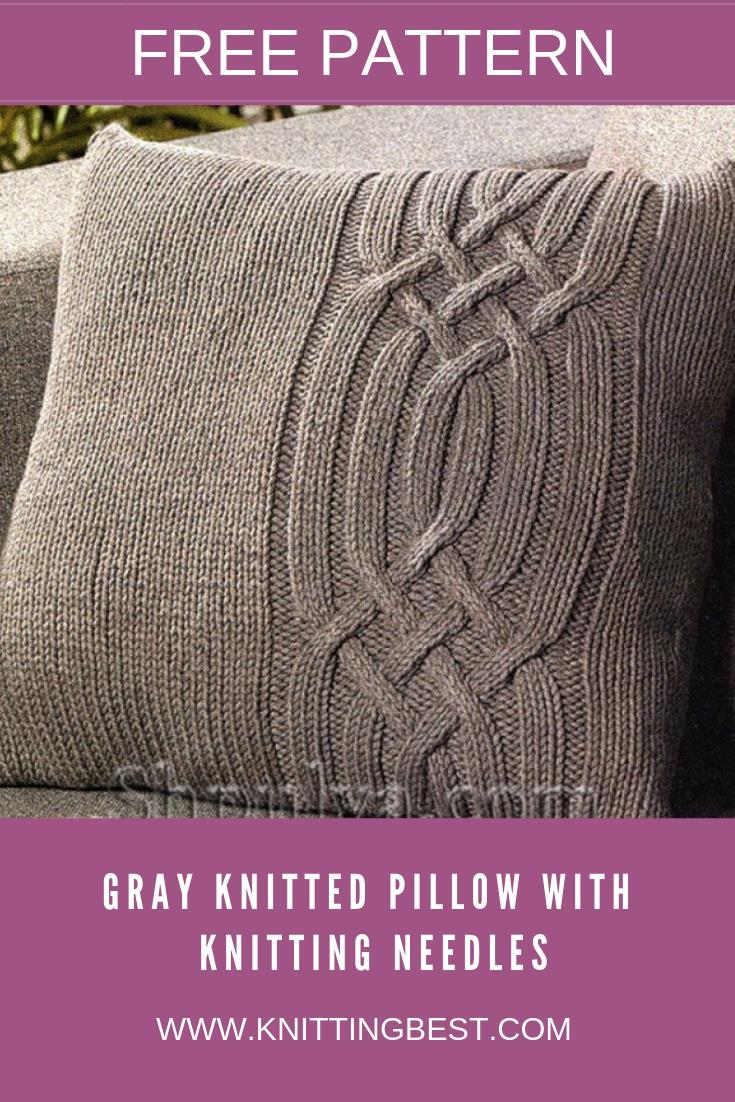How To Make Gray Knitted Pillow With Knitting Needles