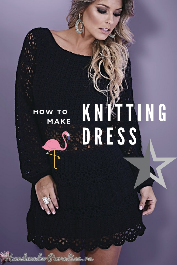 Knit dress with your own hands. Choice and care