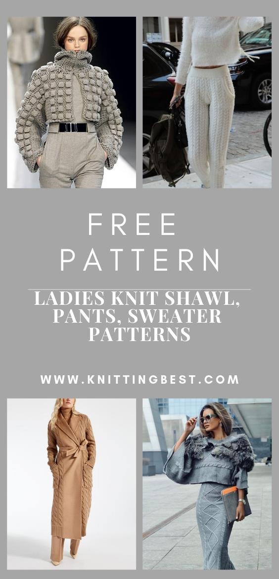 Ladies Knit Shawl, Pants, Sweater Patterns