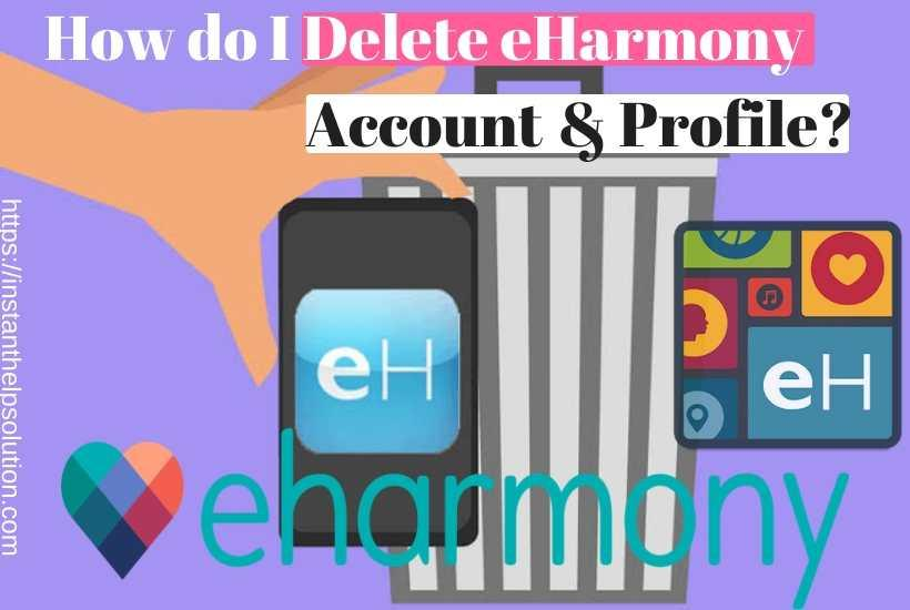 How To Close An Eharmony Dating Site Account?