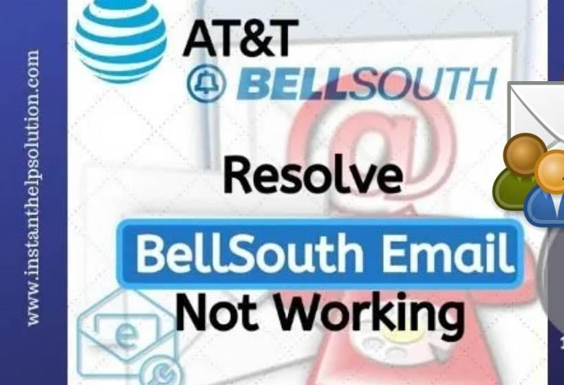 What Are The Reasons Of Bellsouth Email Not Working