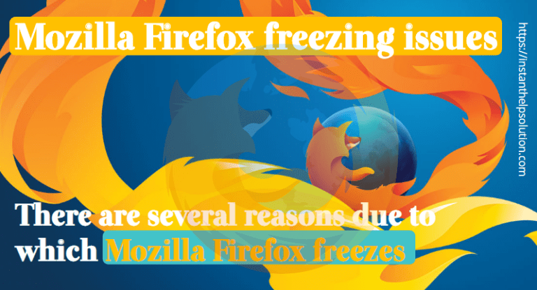 What Are The Steps To Fix Mozilla Firefox Freezing Up